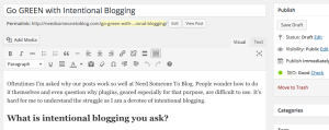Intentional Blogging Produces Results