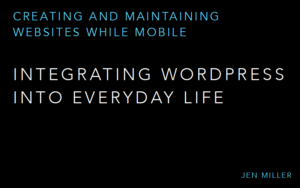 Creating and Maintaining Websites While Mobile in Europe