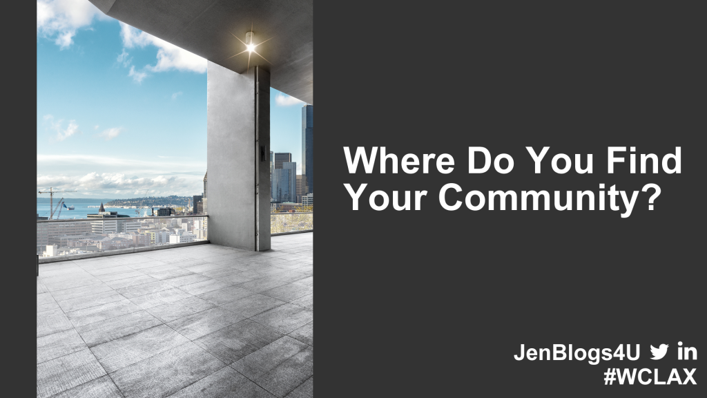Where Do You Find Your Community?
