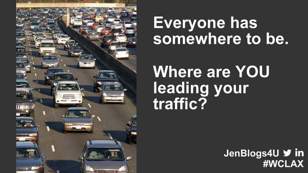 Where are you leading traffic?
